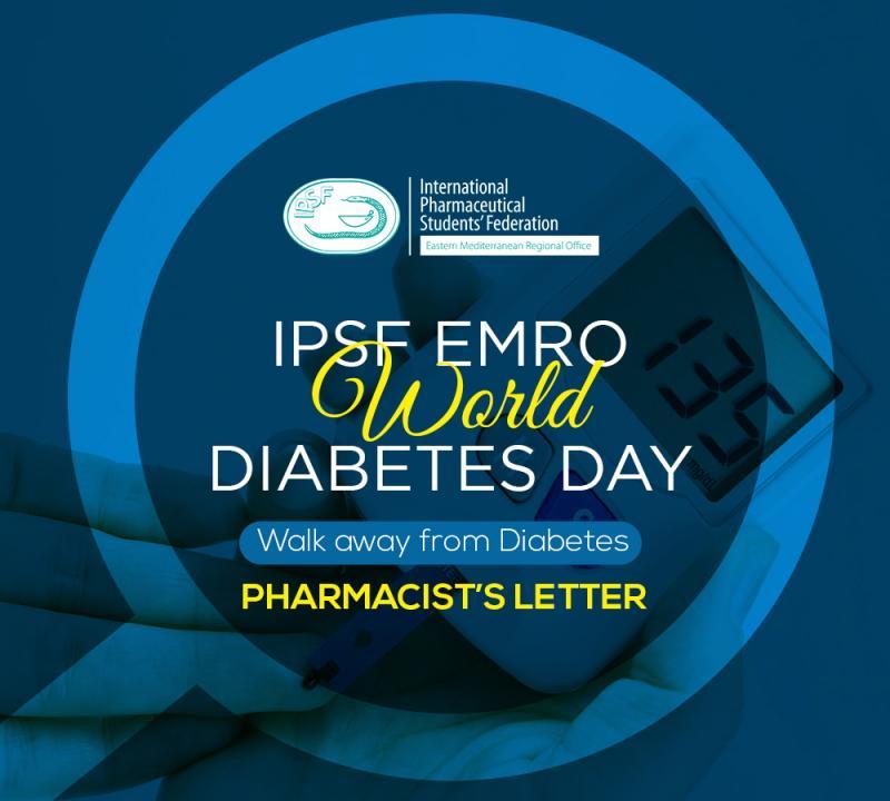Ipsf Emro Pharmacist S Letter 1st Edition World Diabetes Day Ipsf International Pharmaceutical Students Federation