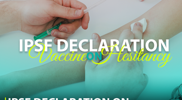 IPSF Declaration on Vaccine Hesitancy 2019
