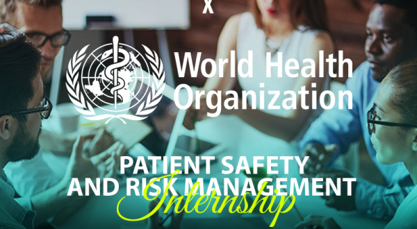 IPSF Call for World Health Organization – Patient Safety and Risk Management Internship 2019