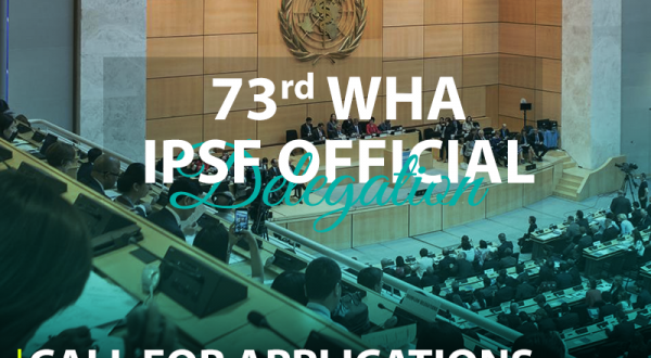 73rd World Health Assembly - Call for IPSF Delegation