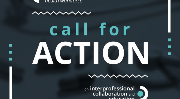 Call for Action on Interprofessional Collaboration and Education
