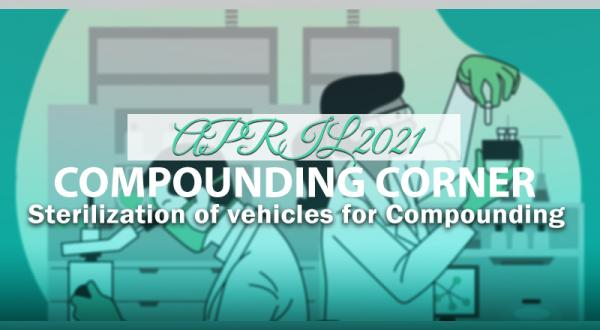 Sterilization of Vehicles for Compounding